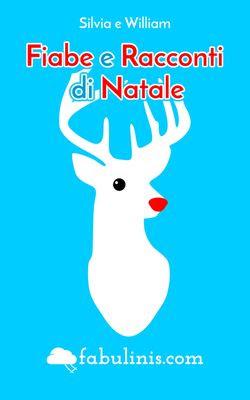 La Storia Di Rudolph La Renna Un Racconto Per Il Natale Fabulinis