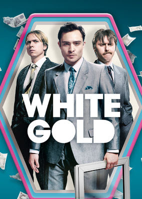 White Gold - Season 1