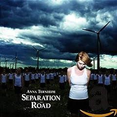 Anna Ternheim- Separation Road