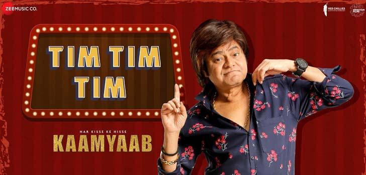Tim Tim Tim Lyrics from Har Kisse Ke Hisse Kaamyaab
