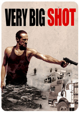Very Big Shot