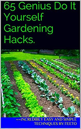 65 Genius Do It Yourself Gardening Hacks