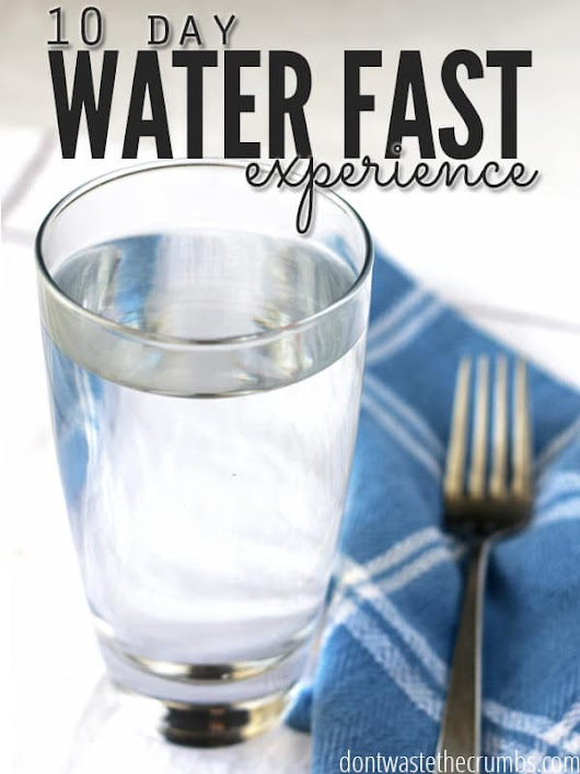 10 Day Water Fast