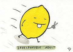 Irresponsible Adult