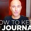 How to Keep a Journal | The Robin Sharma Success System