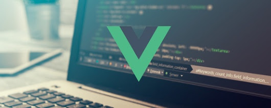 Hello Vue: A Quick Tutorial on Getting Started with Vue