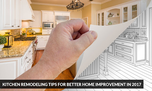Kitchen Remodeling Tips for Better Home Improvement in 2017 | Kitchen Solvers Franchise