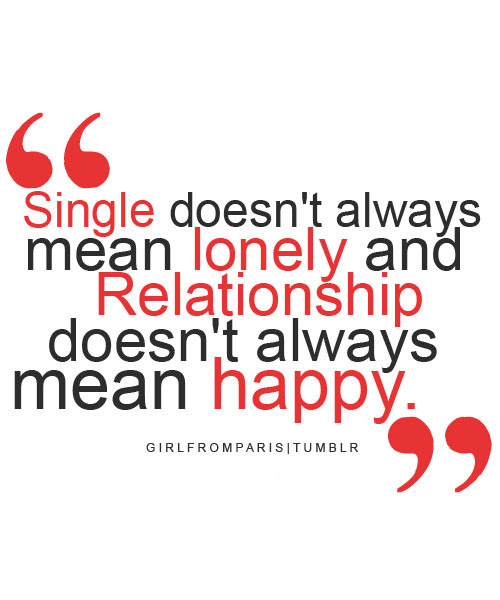 Quotes About Happy Single 52 Quotes