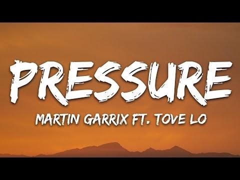 Martin Garrix - Pressure (Lyrics) feat. Tove Lo