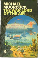 Warlord of the Air by Michael Moorcock