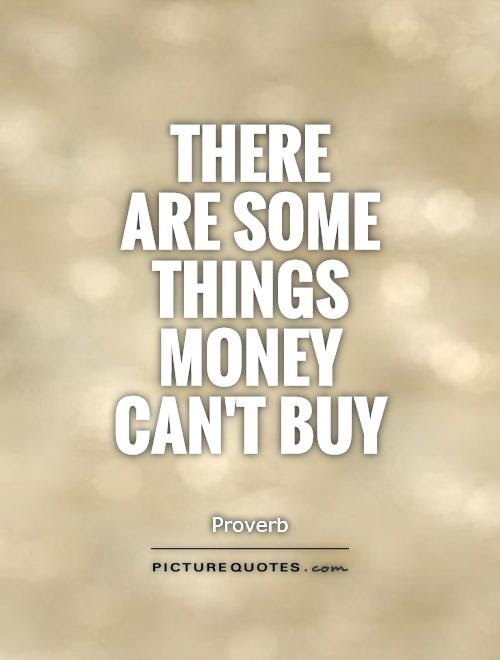 Money Cant Buy Happiness Quotes Sayings Money Cant Buy Happiness