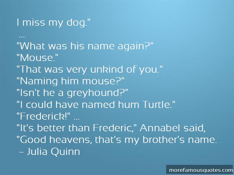 I Miss My Dog Quotes Top 24 Quotes About I Miss My Dog From Famous