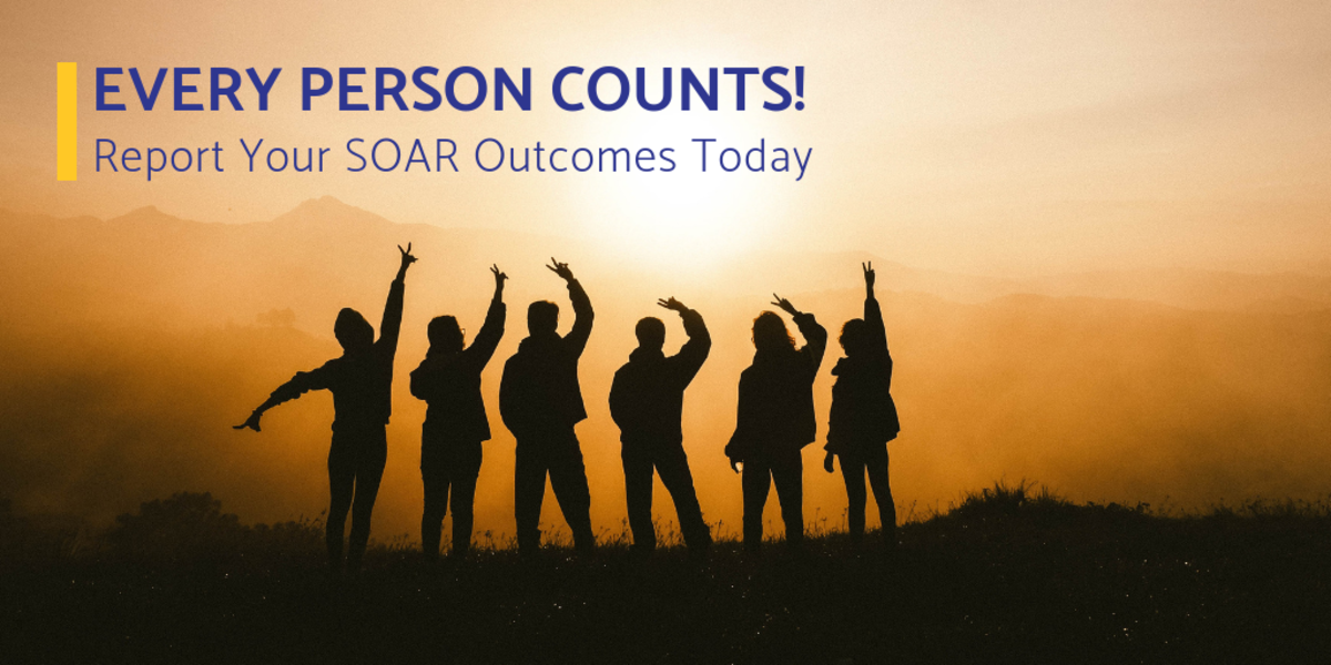 Report Your SOAR Outcomes Today