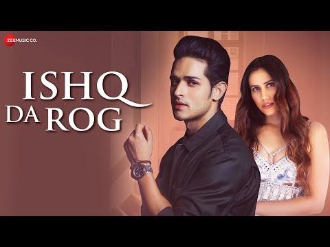 Ishq Da Rog Lyrics with English Translation | Priyank Sharma, Sonnalli Seygall, Saurabh S Rajput| Stebin Ben