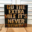 Go the extra mile…