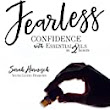 REVIEW: Fearless: Confidence with Essential Oils in 2 Hours by Sarah Harnisch