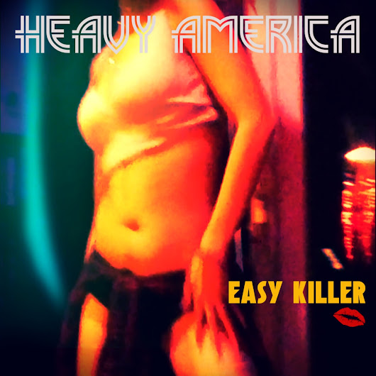 Easy Killer by Heavy AmericA