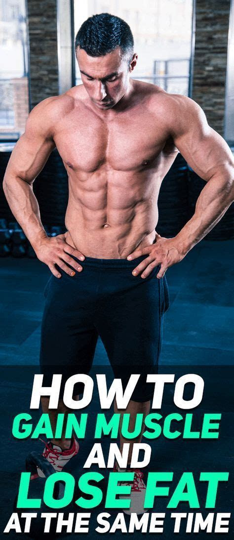 build muscle  lose body fat    time