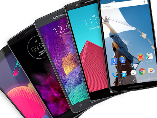 Take Your Pick from Among 5 of Today's Hottest Big-Screen Android Phones