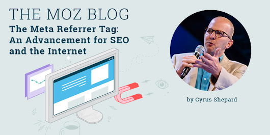 The Meta Referrer Tag: An Advancement for SEO and the Internet