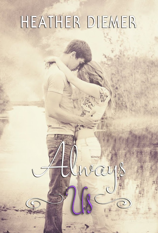 BLOG TOUR: Always Us by Heather Diemer