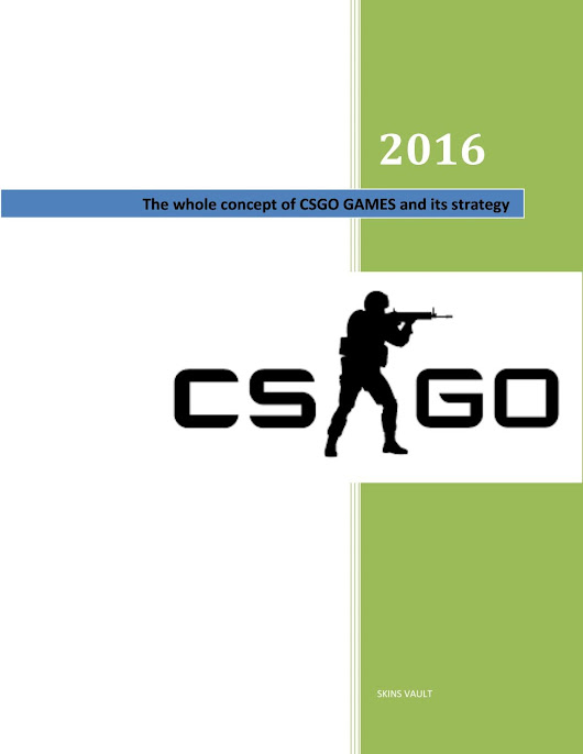 The whole concept of csgo games and its strategy