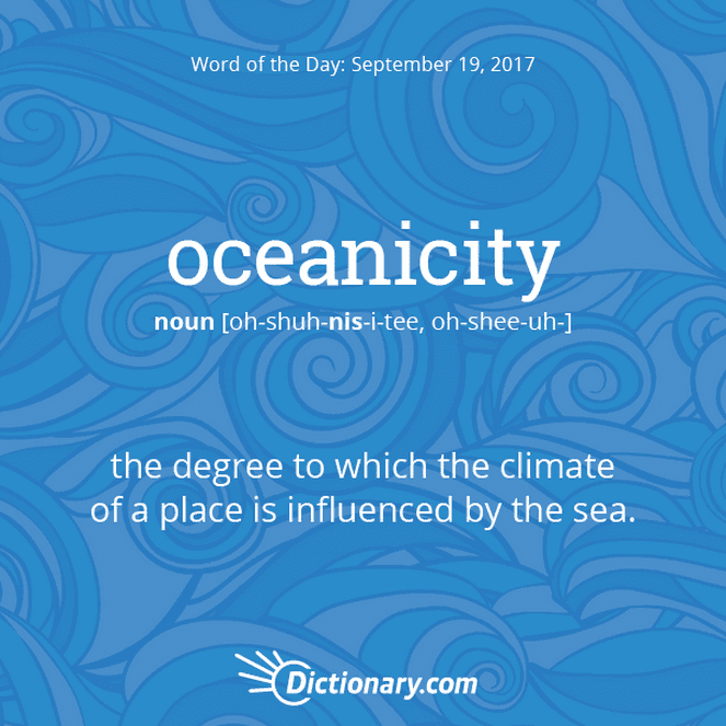 oceanicity Word of the Day | Dictionary.com