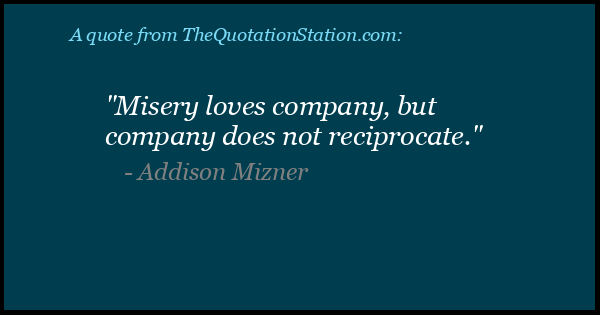 Quotes By Addison Mizner The Quotation Station