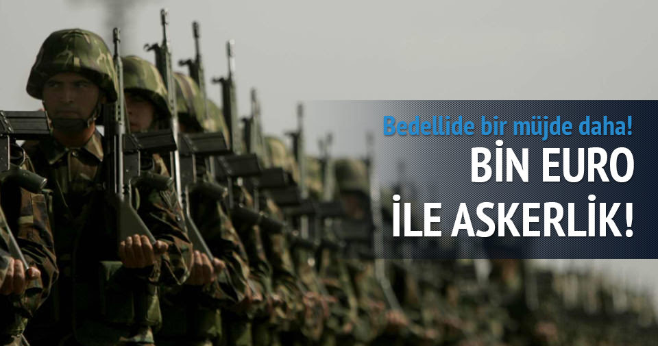 Gurbetçiye 'Bin Euro'ya askerlik' yolda!