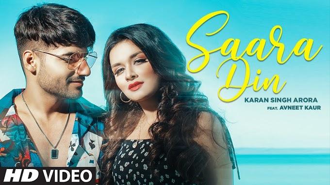 Saara Din - Karan Singh Arora Lyrics