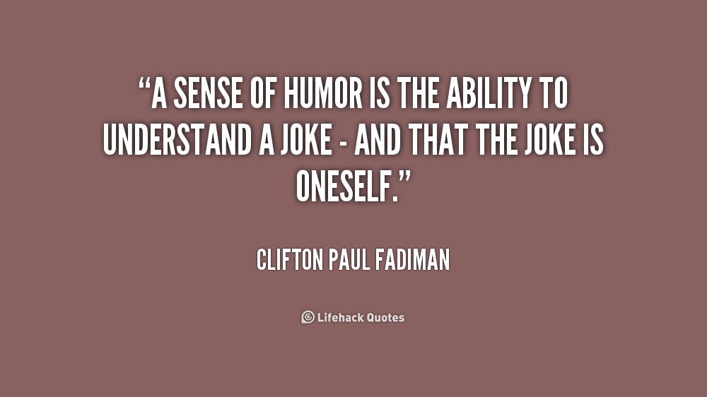 Quotes About Dry Sense Of Humor 35 Quotes