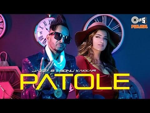 Patole Jazzy B ,Sonu Kakkar Lyrics