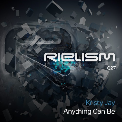 Kristy Jay - Anything Can Be by Rielism
