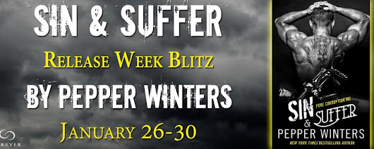 ★RELEASE BLITZ★ SIN & SUFFER (PURE CORRUPTION #2) BY PEPPER WINTERS - Relentless Romance