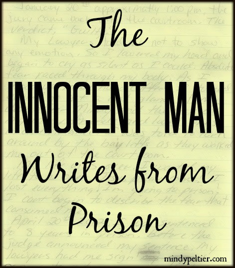 The Innocent Man Writes from Prison - Mindy Peltier