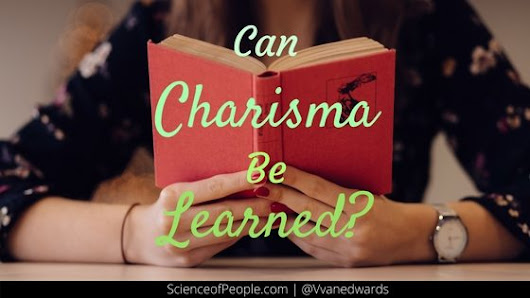 Can Charisma Be Learned? - Science of People