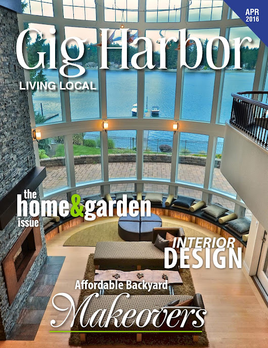 April 2016 Gig Harbor Living Local