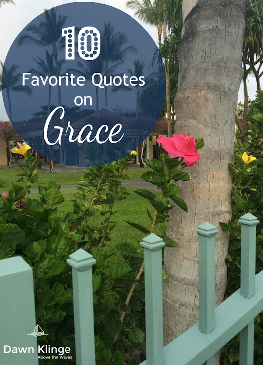 10 Favorite Quotes on Grace