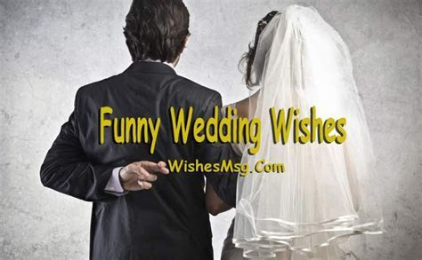 Funny Wedding Wishes, Quotes and Humorous Messages   WishesMsg