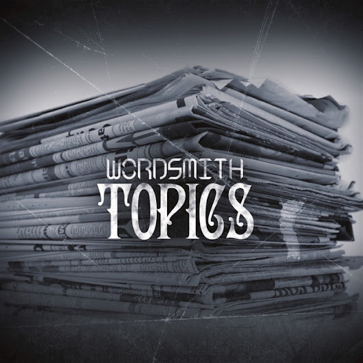 Topics - Single by Wordsmith