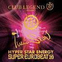Club Legend 20th Presents Twinstar Hyper Star Energy -The Best 20- / V.A.