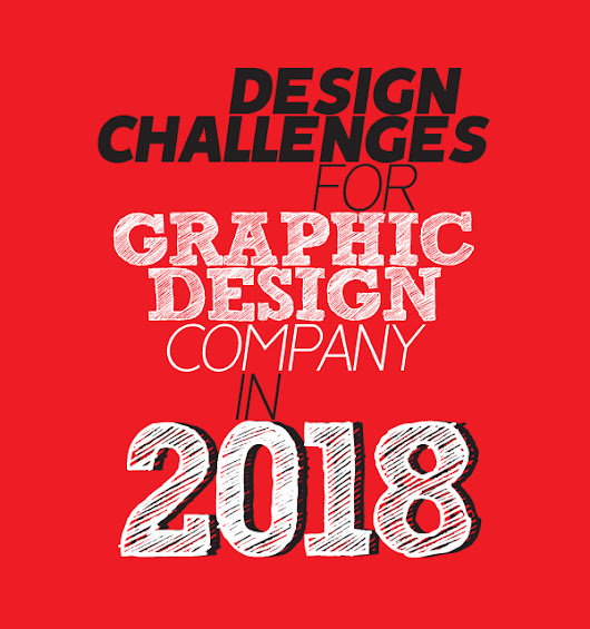 2018 Design Challenges for Graphic Design Company | Articles | Graphic Design Junction