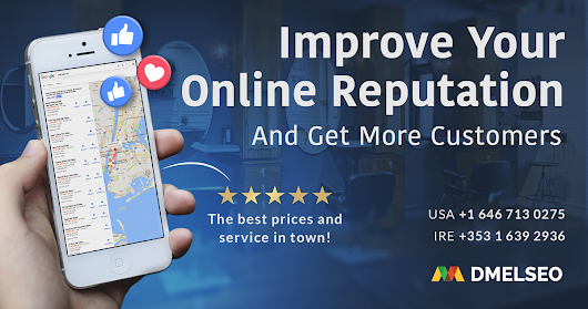 Improve Your Online Reputation And Get More Customers!