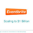 Scaling Eventbrite to $1B - Presented at Dublin Web Summit 2012 by ...
