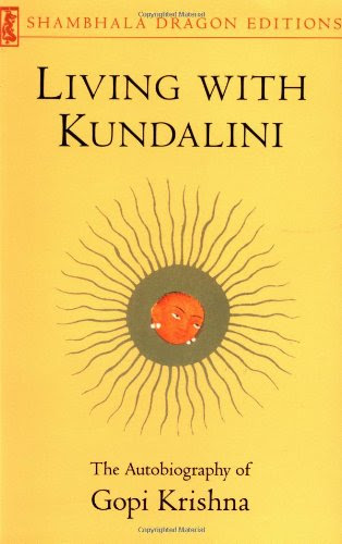 Living with Kundalini (Shambhala Dragon Editions)