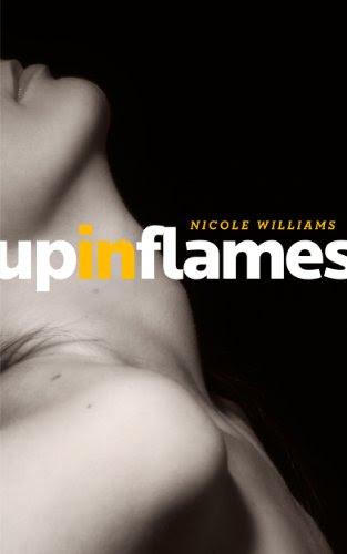 Up In Flames by Nicole Williams