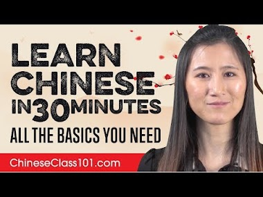Learn Chinese in 30 Minutes - ALL the Basics You Need