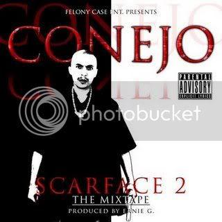 Conejo Scarface 2 The MixTape