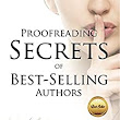 Proofreading Secrets of Best-Selling Authors (Writing With Excellence Book 8) - Kindle edition by Kathy Ide. Reference Kindle eBooks @ Amazon.com.