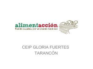 Alimentaccion: Red de escuelas por un mundo rural vivo. CEIP Gloria Fuertes. Castilla La Mancha